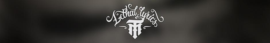 LETHAL LYRICS
